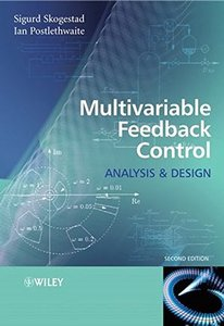 Multivariable Feedback Control: Analysis and Design, 2/e-cover