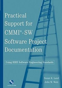 Practical Support for CMMI-SW Software Project Documentation Using IEEE Software Engineering Standards-cover