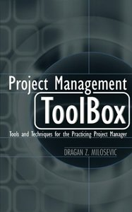 Project Management ToolBox: Tools and Techniques for the Practicing Project Manager-cover