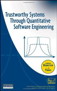 Trustworthy Systems Through Quantitative Software Engineering-cover