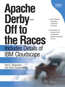 Apache Derby -- Off to the Races: Includes Details of IBM Cloudscape-cover
