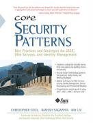 Core Security Patterns: Best Practices and Strategies for J2EE, Web Services, and Identity Management (Hardcover)-cover