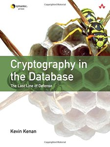 Cryptography in the Database: The Last Line of Defense-cover