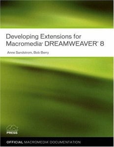 Developing Extensions for Macromedia Dreamweaver 8-cover