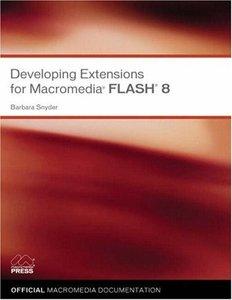 Developing Extensions for Macromedia Flash 8-cover