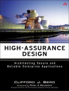 High-Assurance Design: Architecting Secure and Reliable Enterprise Applications-cover