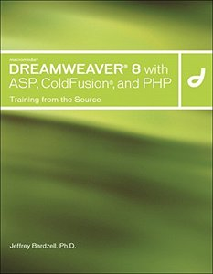 Macromedia Dreamweaver 8 with ASP, ColdFusion, and PHP: Training from the Source-cover