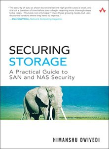 Securing Storage: A Practical Guide to SAN and NAS Security (Hardcover)-cover