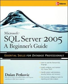 Microsoft SQL Server 2005: A Beginner's Guide (Paperback)-cover