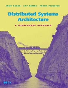 Distributed Systems Architecture: A Middleware Approach-cover