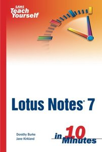 Sams Teach Yourself Lotus Notes 7 in 10 Minutes-cover