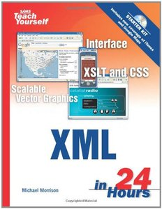 Sams Teach Yourself XML in 24 Hours, Complete Starter Kit, 3/e-cover