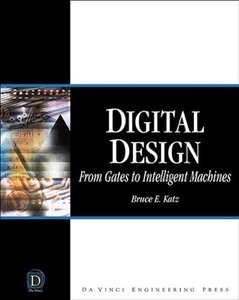 Digital Design: From Gates to Intelligent Machines-cover