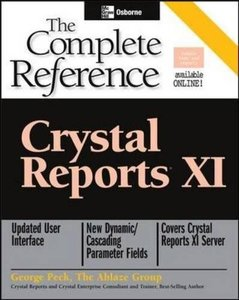 Crystal Reports XI: The Complete Reference-cover