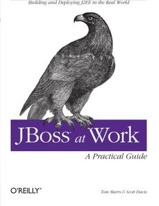 JBoss at Work: A Practical Guide (Paperback)-cover