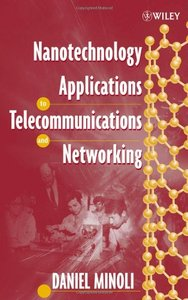 Nanotechnology Applications to Telecommunications and Networking-cover