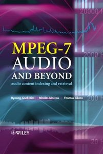 MPEG-7 Audio and Beyond: Audio Content Indexing and Retrieval (Hardcover)-cover