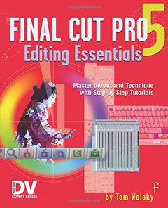 Final Cut Pro 5 Editing Essentials (Paperback)-cover