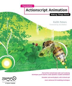 Foundation ActionScript Animation: Making Things Move!-cover