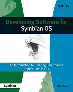Developing Software for Symbian OS: An Introduction to Creating Smartphone Applications in C++ (Paperback)-cover