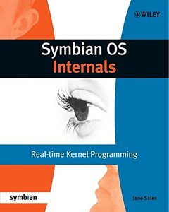 Symbian OS Internals: Real-time Kernel Programming (Paperback)-cover