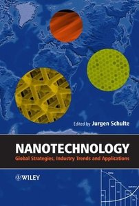 Nanotechnology: Global Strategies, Industry Trends and Applications-cover