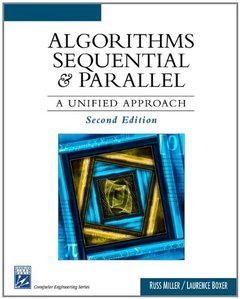 Algorithms Sequential & Parallel: A Unified Approach, 2/e (Hardcover)-cover