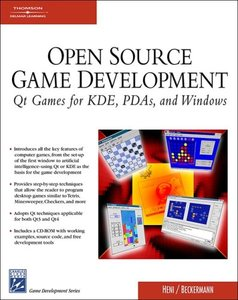 Open Source Game Programming: QT Games For KDE, PDAs, And Windows-cover
