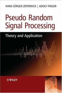 Pseudo Random Signal Processing: Theory and Application (Hardcover)-cover