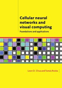 Cellular Neural Networks and Visual Computing: Foundations and Applications(平裝)-cover