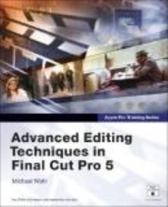 Apple Pro Training Series: Advanced Editing Techniques in Final Cut Pro 5-cover