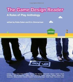 The Game Design Reader: A Rules of Play Anthology-cover