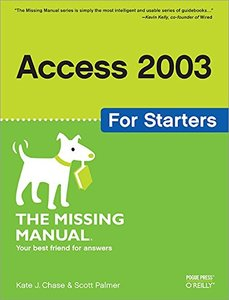 Access 2003 for Starters: The Missing Manual-cover