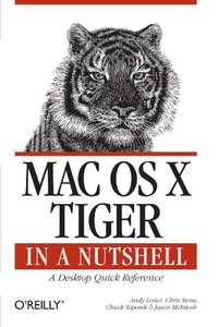 Mac OS X Tiger in a Nutshell : A Desktop Quick Reference-cover