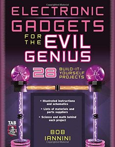Electronic Gadgets for the Evil Genius: 28 Build-It-Yourself-cover