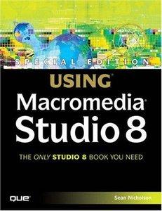 Special Edition Using Macromedia Studio 8 (Paperback)-cover