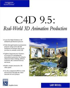 C4D 9.5: Real-World 3D Animation Production-cover