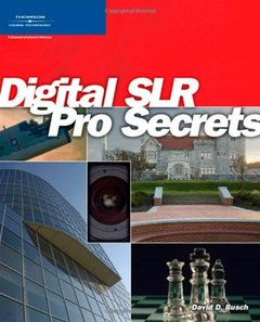Digital SLR Pro Secrets (Paperback)-cover