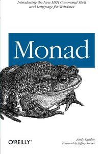 Monad: Introducing the MSH Command Shell and Language (Paperback)-cover