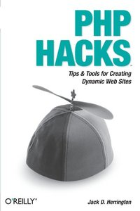 PHP Hacks: Tips & Tools For Creating Dynamic Websites (Paperback)-cover