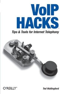 VoIP Hacks: Tips & Tools for Internet Telephony (Paperback)-cover