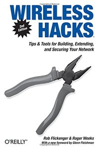 Wireless Hacks, 2/e (Paperback)