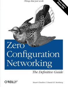 Zero Configuration Networking: The Definitive Guide-cover