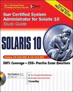 Sun Certified System Administrator for Solaris 10 Study Guide (Exams CX-310-200 & CX-310-202)-cover