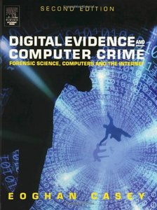 Digital Evidence and Computer Crime, 2/e (Hardcover)-cover