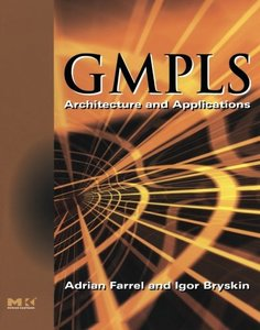 GMPLS: Architecture and Applications (Paperback)-cover