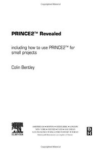 Prince 2 Revealed, First Edition: Including how to use Prince 2 for smaller projects-cover