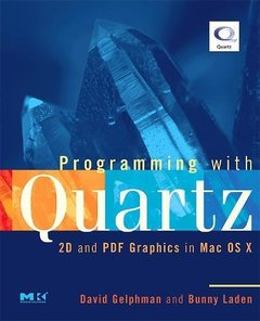 Programming with Quartz: 2D and PDF Graphics in Mac OS X-cover