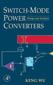 Switch-Mode Power Converters: Design and Analysis-cover