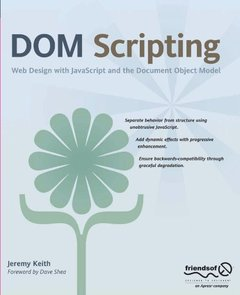 DOM Scripting: Web Design with JavaScript and the Document Object Model-cover